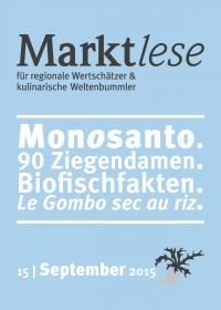 Monosanto. 90 Ziegendamen. Biofischfakten. Le Gombo sec au riz.