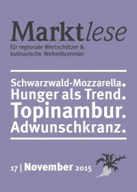 Schwarzwald-Mozzarella. Hunger als Trend. Topinambur. Adwunschkranz