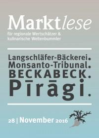 Langschläfer-Bäckerei. Monsanto-Tribunal. Beckabeck. Piragi.