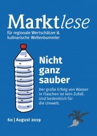 """Cover der Marktlese 08/2019. Titel: """"Nicht ganz sauber"""" –Der große Erfolg von Wasser in Flaschen ist kein Zufall. Und bedenklich für die Umwelt."""