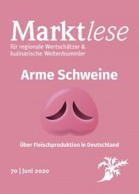 """Cover der Marktlese 06/2020: """"Arme Schweine – Über Fleischproduktion in Deutschland"""""""
