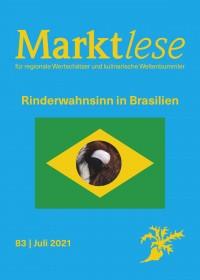 """Cover der Marktlese 07/2021 """"Rinderwahnsinn in Brasilien"""""""