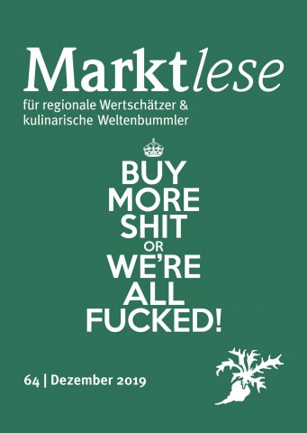 """""""Buy more shit or we're all fucked!""""   Happy Birthday  Kinderrechtskonvention!   Kleiner Kürbis mit Blauschimmelsauce"""